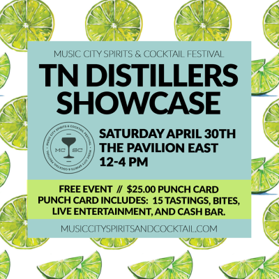 Music City Spirits & Cocktail Festival | Tennessee Distillers Showcase