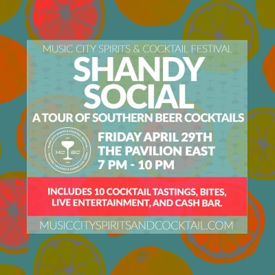 Music City Spirits & Cocktail Festival | Shandy Social: A Tour of Southern Beer Cocktails