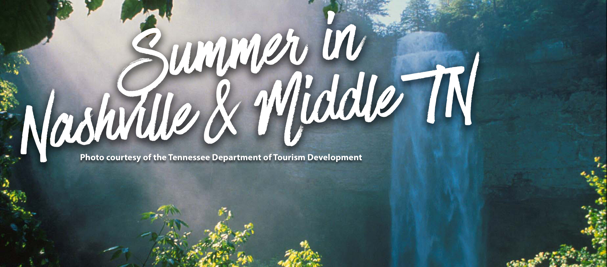 Discover Things to Do this summer in Middle Tennessee