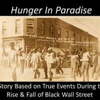 Hunger in Paradise - The Destruction of Black Wall Street