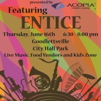 Acopia presents Music on Main Concert Series ft. Entice