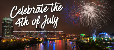 Things to Do | 4th of July in Nashville & Middle Tennessee