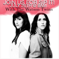 Sip It | Nashville Conversations with the Watson Twins