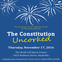 The Constitution Uncorked, presented by ACLU-TN