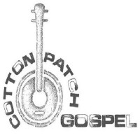 Cotton Patch Gospel, the Musical