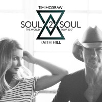 Soul2Soul The World Tour 2017 | Tim McGraw and Faith Hill