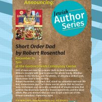 Short Order Dad: Comedian and Chef Robert Rosenthal