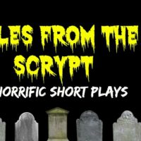 Tales from the Scrypt | 3 Horrific Short Plays