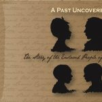 A Past Uncovered | The Story of the Enslaved Peopl...