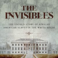 Slavery in the White House with Jesse Holland