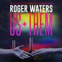 Pink Floyd's Roger Waters Us + Them Tour