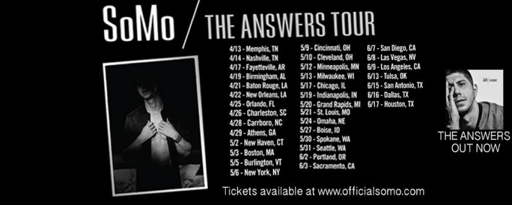 Somo the answers tour presented by marathon music works somo the answers tour presented by marathon music works nowplayingnashville m4hsunfo