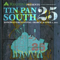 Tin Pan South Songwriters Festival | 25th Anniversary