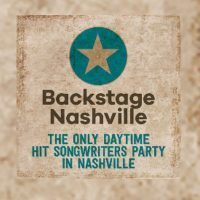 Backstage Nashville Live! Daytime Hit Songwriters Party ft. Ray Stephenson