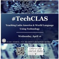 Educator Workshop: Teaching Latin America and World Language Using Technology