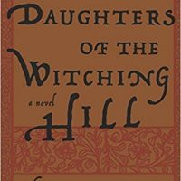 Belle Meade Bookworms | The Daughters of Witching Hill by Mary Sharratt