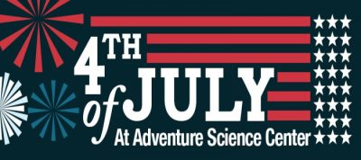 4th of July at Adventure Science Center