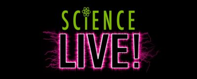 Science Live! Weekday Presentations