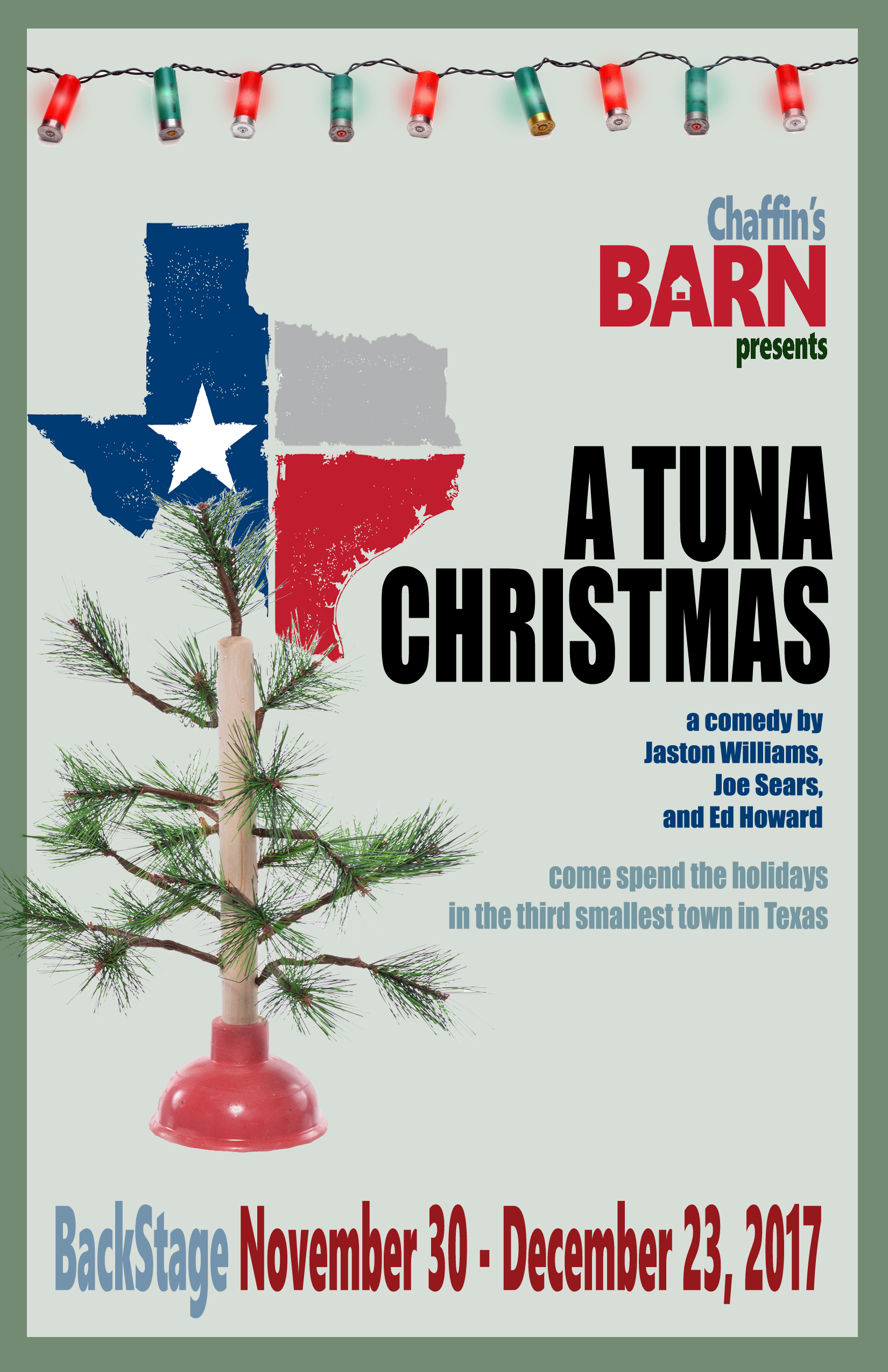A Tuna Christmas in our BackStage at the Barn Theatre presented by ...