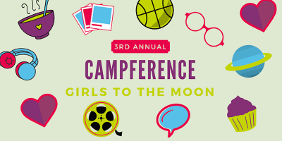 Girls To The Moon Campference