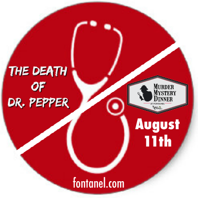 Murder Mystery Dinner | The Death of Dr. Pepper