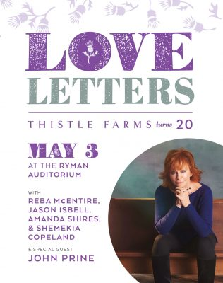 Thistle Farms 20th Anniversary Fundraiser: Love Letters