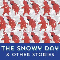 The Snowy Day & Other Stories