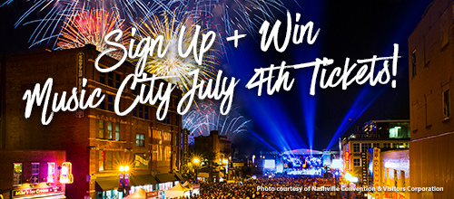 Sign Up + Win Special Access Passes to Music City July 4th