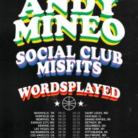 Friends and Family Tour | Andy Mineo, Social Club Misfits & Wordsplayed