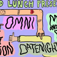 Cold Lunch Presents: Omni // Mom and Dad // Soft Option // Datenight