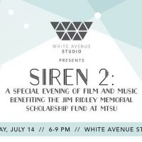 Siren 2: A Special Evening of Film and Music Benefiting the Jim Ridley Memorial Scholarship Fund at MTSU