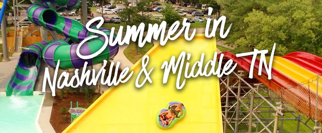 Summer in Nashville & Middle Tennessee