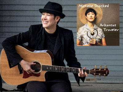 """Michelle Shocked Trilogy Residency featuring """"Arka..."""