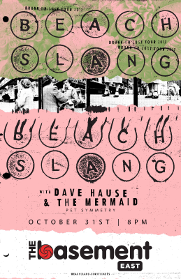 Beach Slang: Drunk or Lust Tour 2017 w/ Dave Hause & The Mermaid and Pet Symmetry