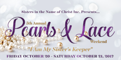 5th Annual Pearls and Lace Weekend