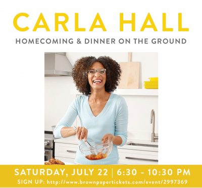 """Carla Hall's Homecoming and """"Dinner on the Ground""""..."""