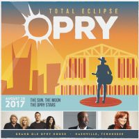 Grand Ole Opry Total Eclipse Show feat. Little Big...