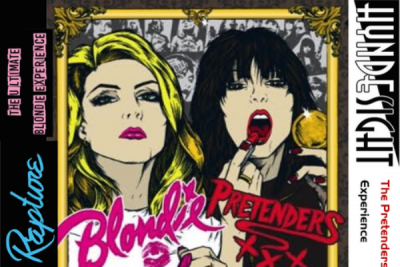 Rapture: The Ultimate Blondie Experience & Hyndesight: The Pretenders Experience
