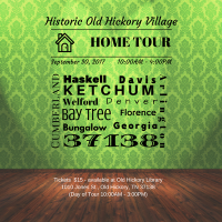2017 Historic Old Hickory Village Home Tour