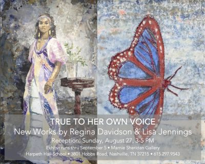 True To Her Own Voice | New works by Lisa Jennings and Regina Davidson
