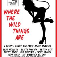 Where the Wild Things Are Burlesque Revue