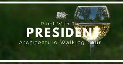 Pinot with the President: Architecture Walking Tou...