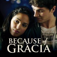 Because of Gracia Movie Premiere