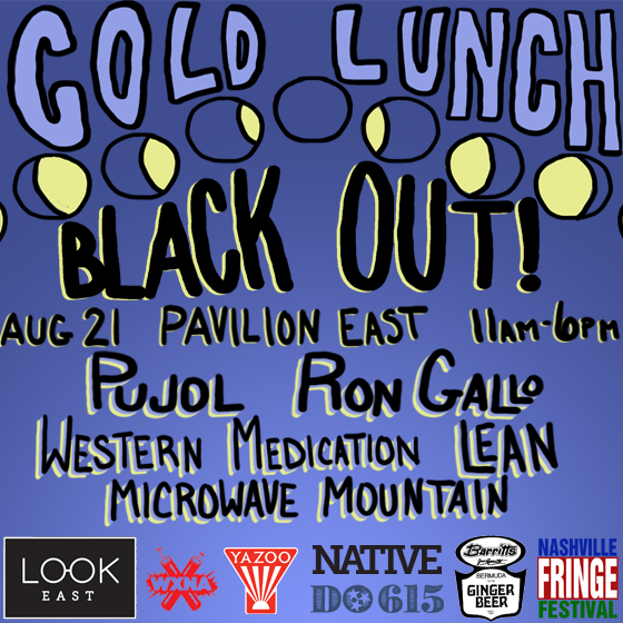 Cold Lunch Presents: Black Out - NowPlayingNashville com