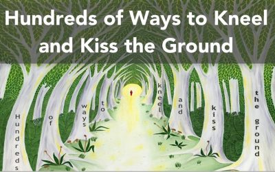 Hundreds of Ways to Kneel & Kiss the Ground: C...