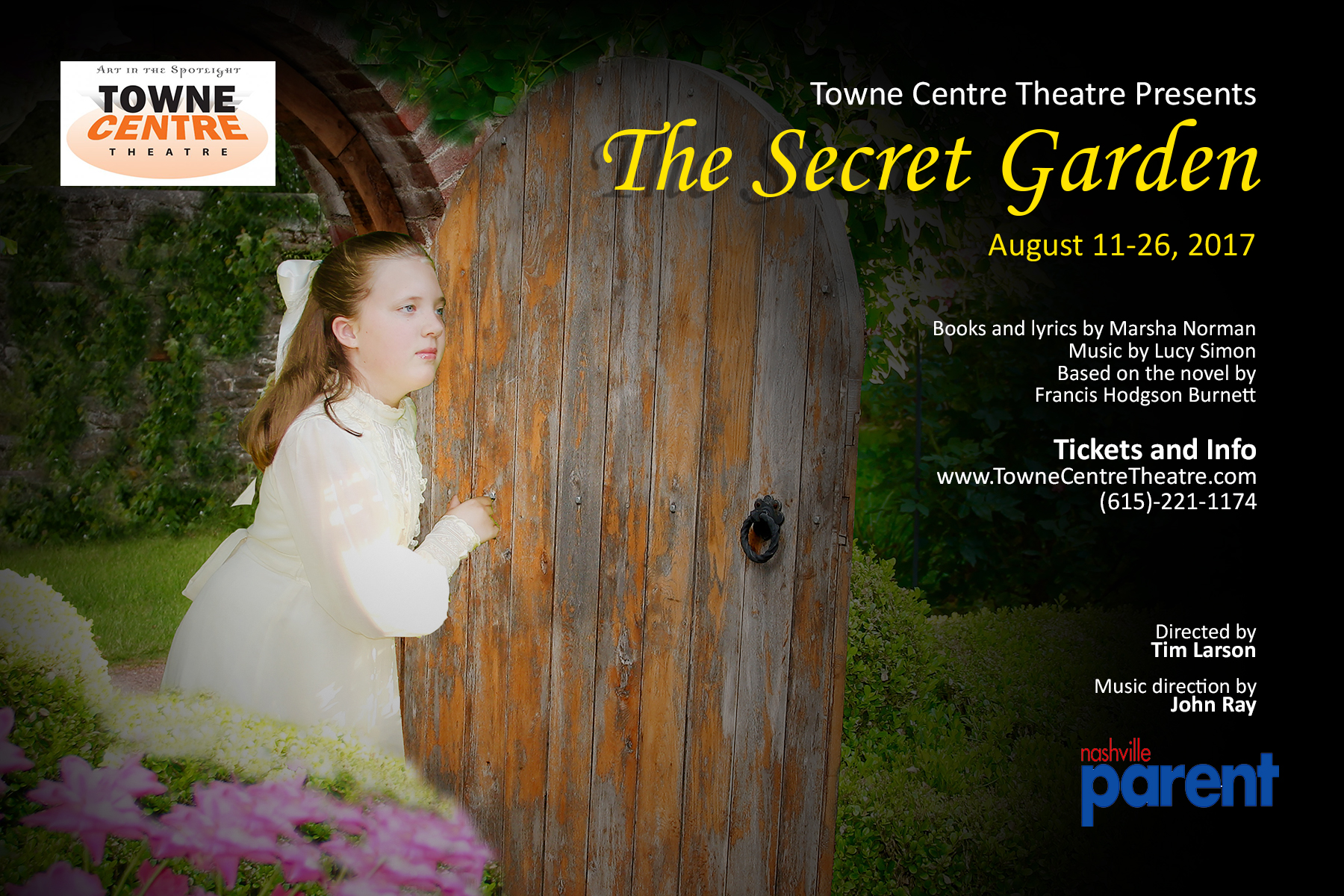 The Secret Garden presented by Towne Centre Theatre ...