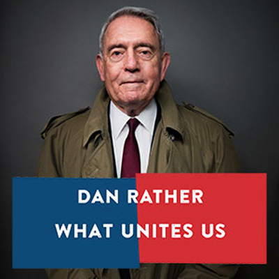 Salon@615 | Dan Rather: What Unites Us