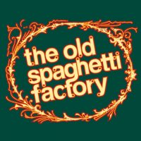 The Old Spaghetti Factory (PERMANENTLY CLOSED)