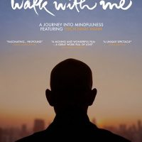 Walk With Me: A Journey Into Mindfulness Featuring Thick Nhat Hanh
