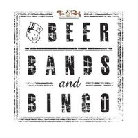 Beer, Bands, and Bingo